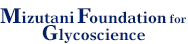 Mizutani Foundation for Glycoscience